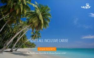resorts all inclusive Caribe