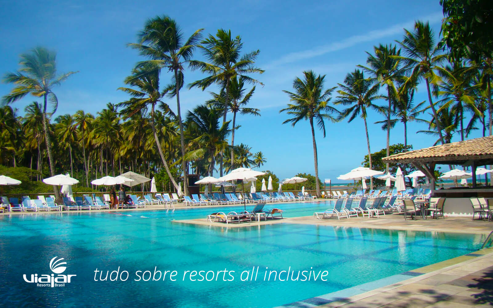 9dd2a01998be Resorts All Inclusive - Viajar Resorts Brasil