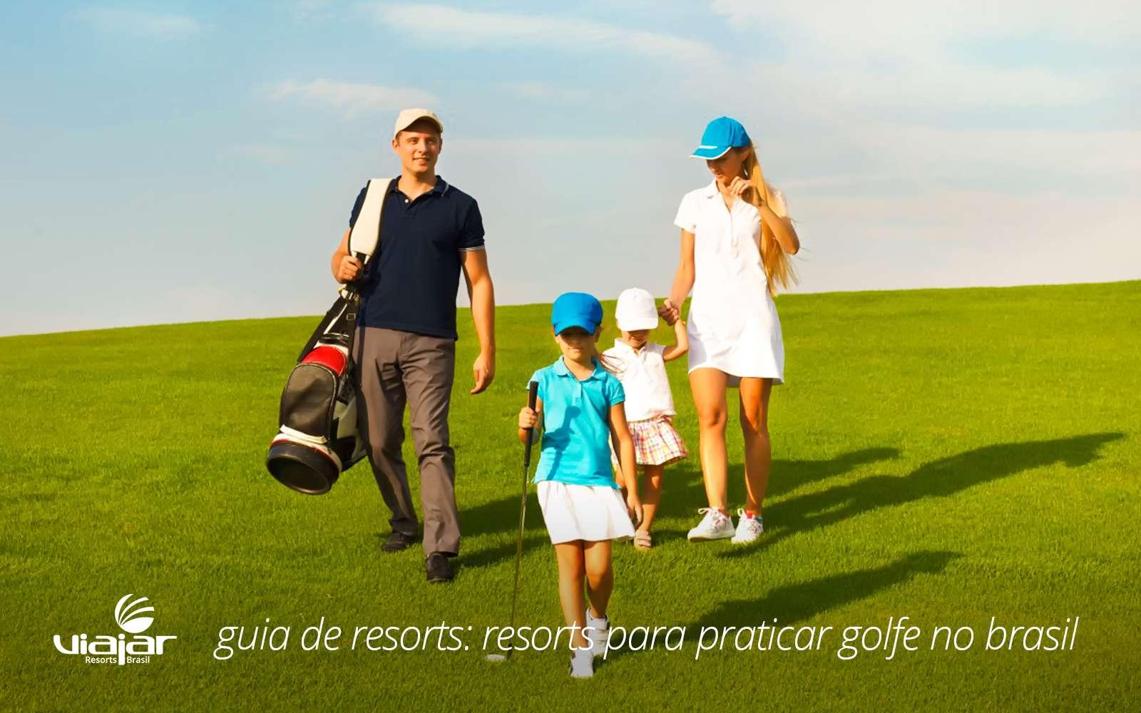 8 melhores resorts para praticar golfe no Brasil   Viajar Resorts 9aa0da1c3b